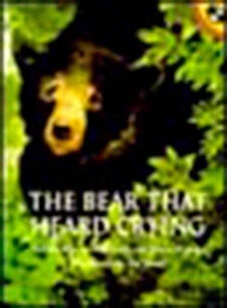 The Bear That Heard Crying als Taschenbuch