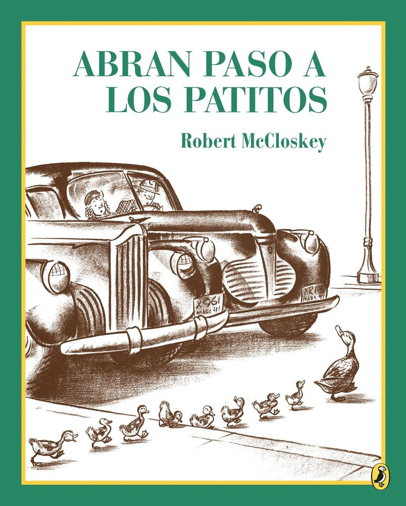 Abran Paso a Los Patitos = Make Way for Ducklings als Taschenbuch