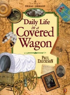 Daily Life in a Covered Wagon als Taschenbuch