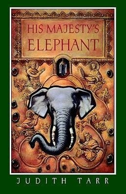 His Majesty's Elephant als Buch