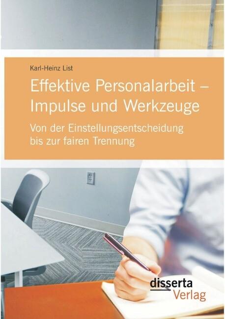 Effektive Personalarbeit - Impulse und Werkzeug...