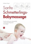 Sanfte Schmetterlings-Babymassage
