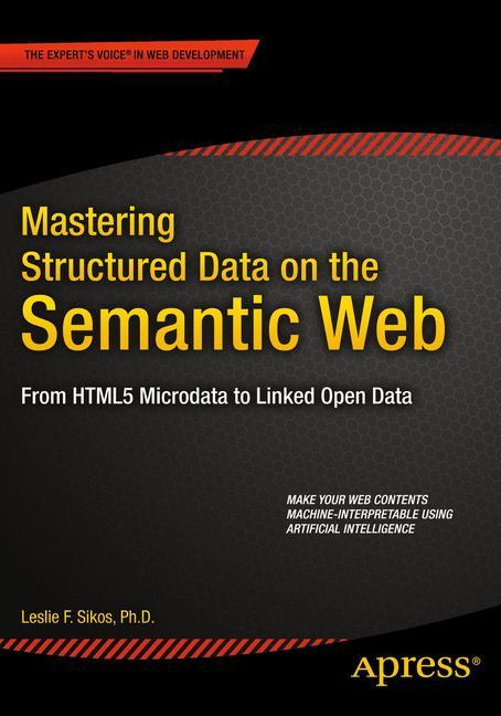 Mastering Structured Data On The Semantic Web a...