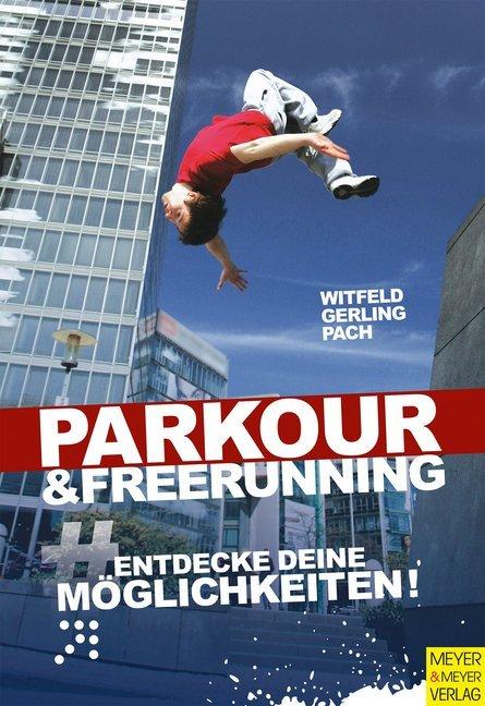Parkour & Freerunning als Buch von Jan Witfeld,...