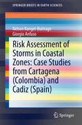 Risk Assessment of Storms in Coastal Zones: Case Studies from Cartagena (Colombia) and Cadiz (Spain)