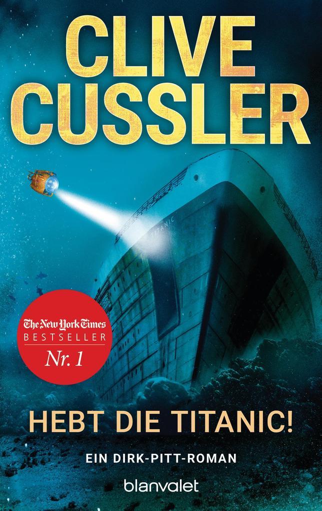 Hebt die Titanic als eBook Download von Clive C...