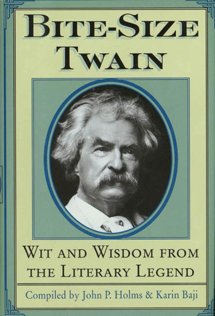 Bite-Size Twain als eBook Download von Mark Twain