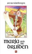 Maria und die Druiden