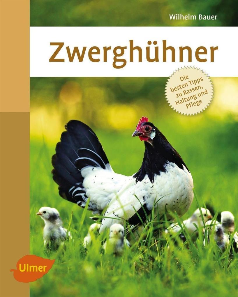 Zwerghühner als eBook Download von Wilhelm Baue...