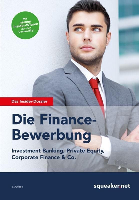Das Insider-Dossier: Die Finance-Bewerbung als ...