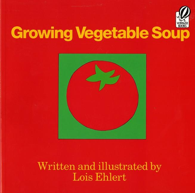 Growing Vegetable Soup als Taschenbuch