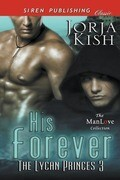 His Forever [The Lycan Princes 3] (Siren Publishing Classic Manlove)