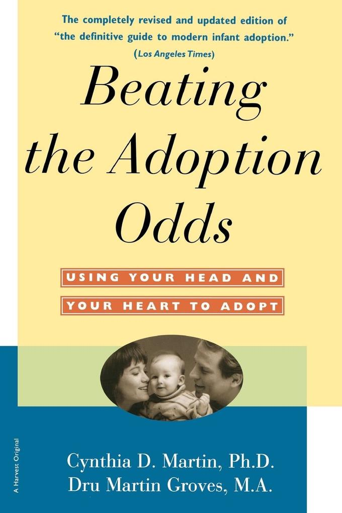 Beating the Adoption Odds: Revised and Updated als Taschenbuch