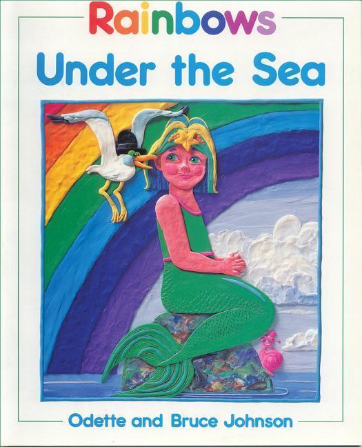 Rainbows Under the Sea als Taschenbuch