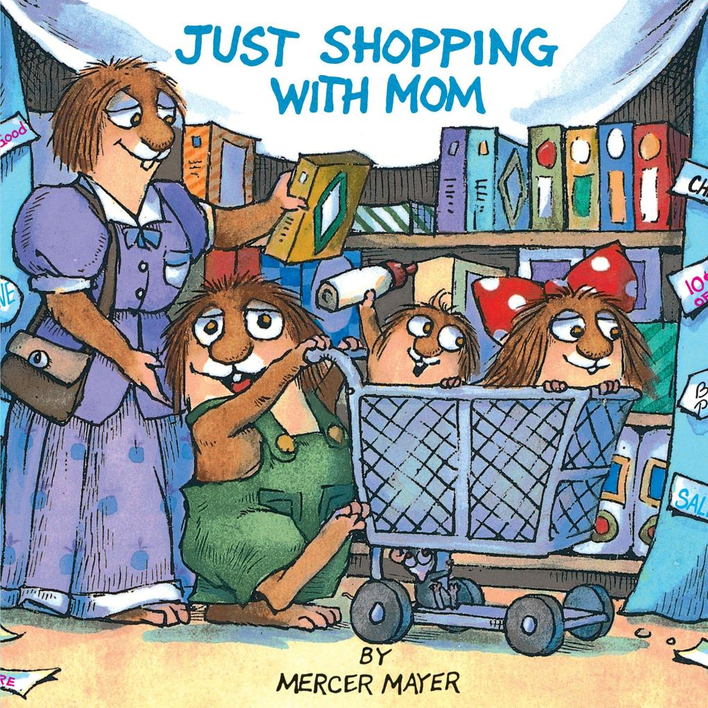 Just Shopping with Mom (Little Critter) als Taschenbuch