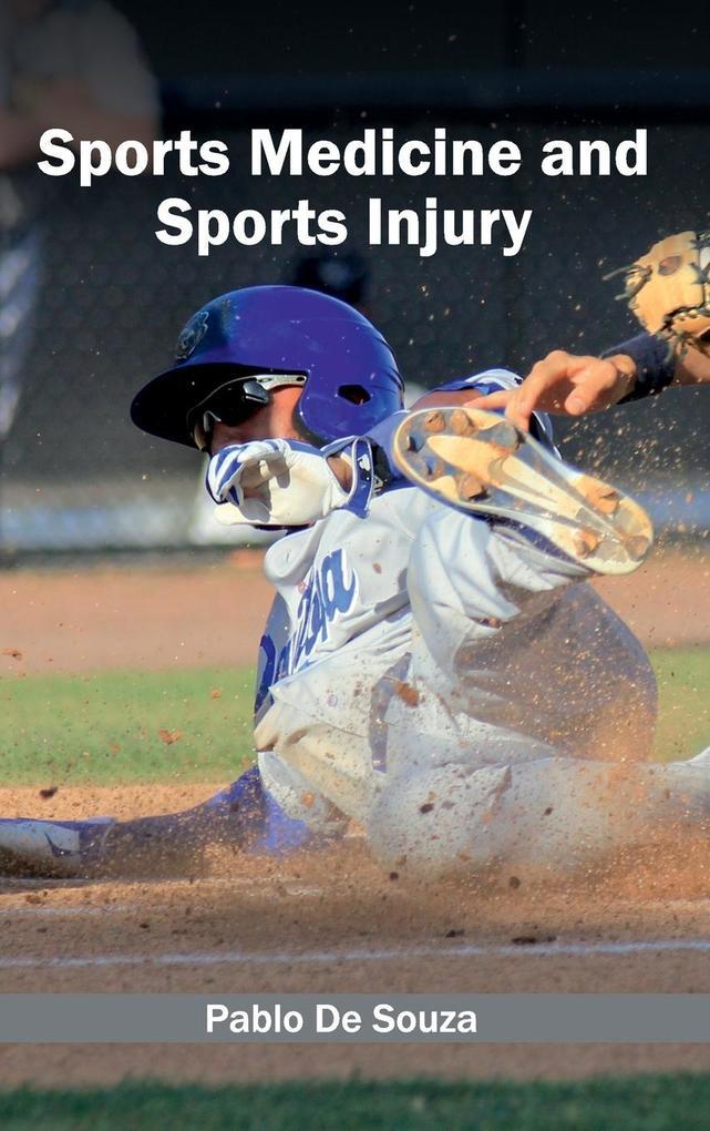 Sports Medicine and Sports Injury als Buch von