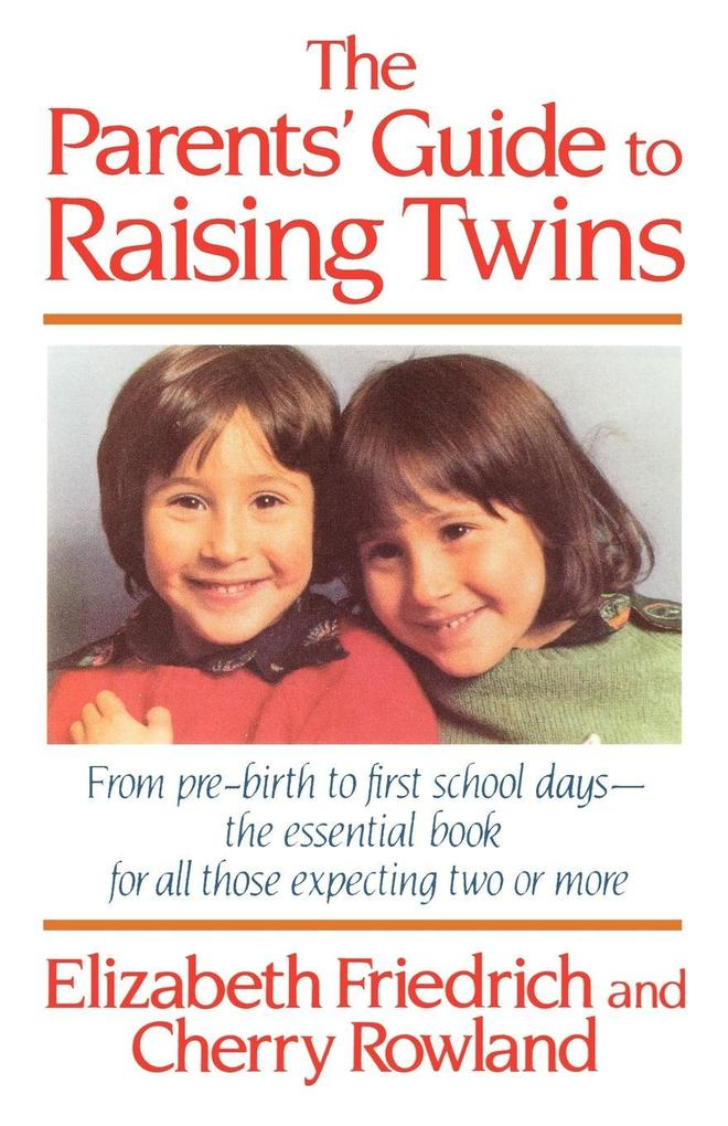 The Parent's Guide to Raising Twins als Taschenbuch