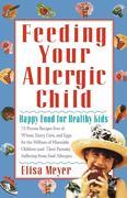 Feeding Your Allergic Child