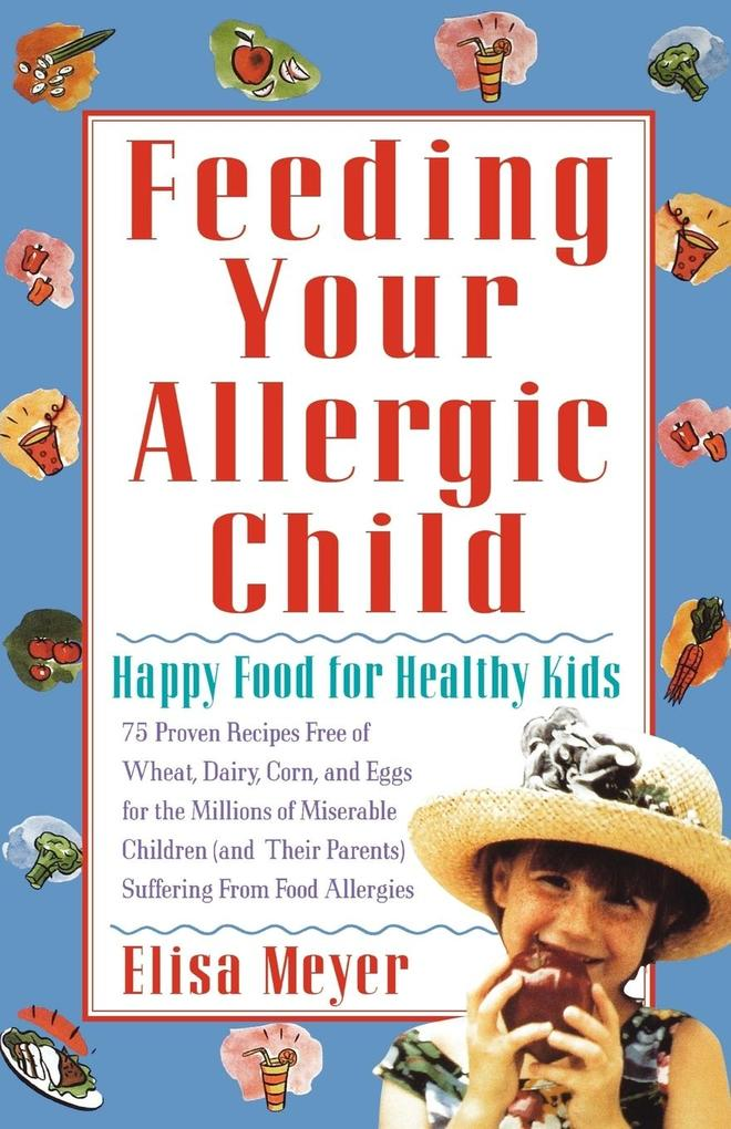 Feeding Your Allergic Child als Taschenbuch