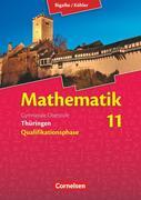 Bigalke/Köhler: Mathematik 11. Schuljahr Schülerbuch. Thüringen