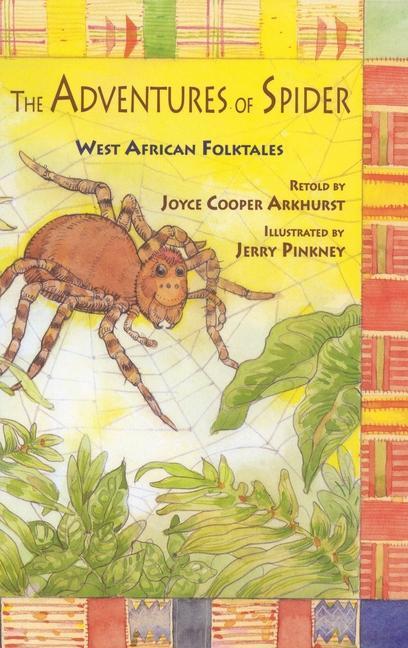 The Adventures of Spider: West African Folktales als Taschenbuch