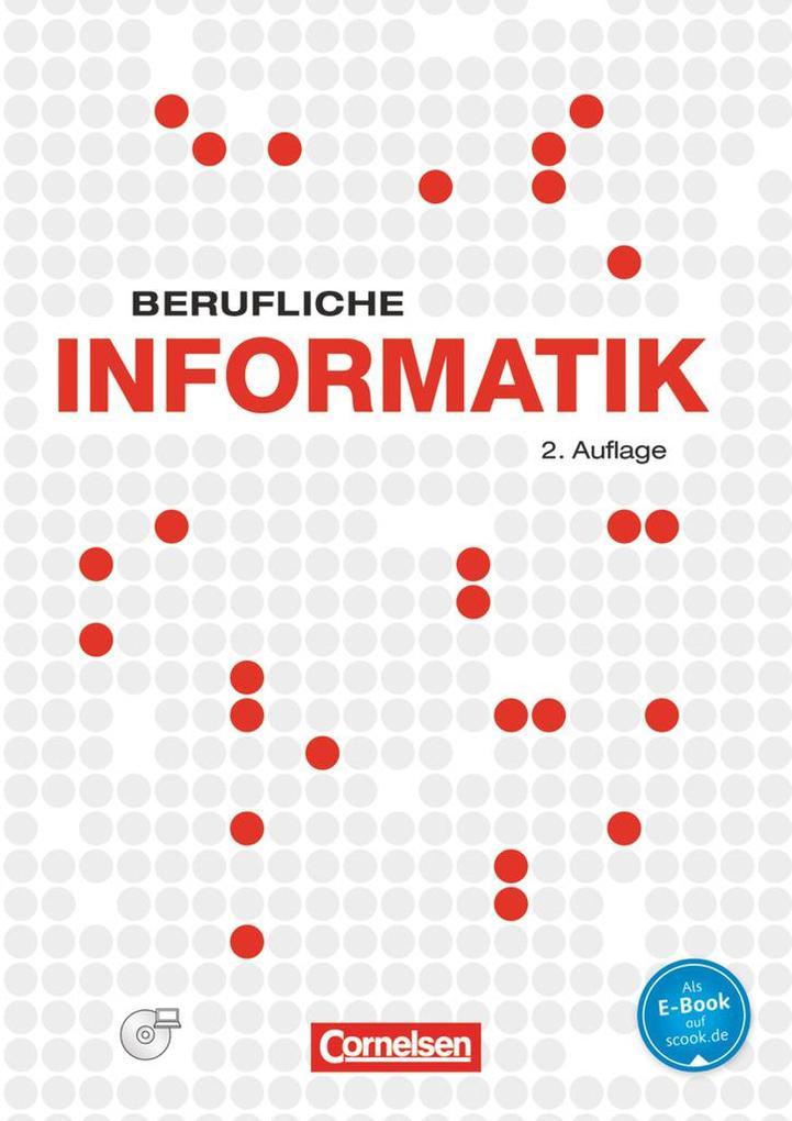 Berufliche Informatik. Schülerbuch mit CD-ROM a...