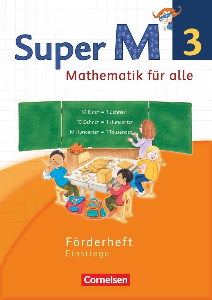 Super M 3. Schuljahr. Förderheft Westliche Bund...