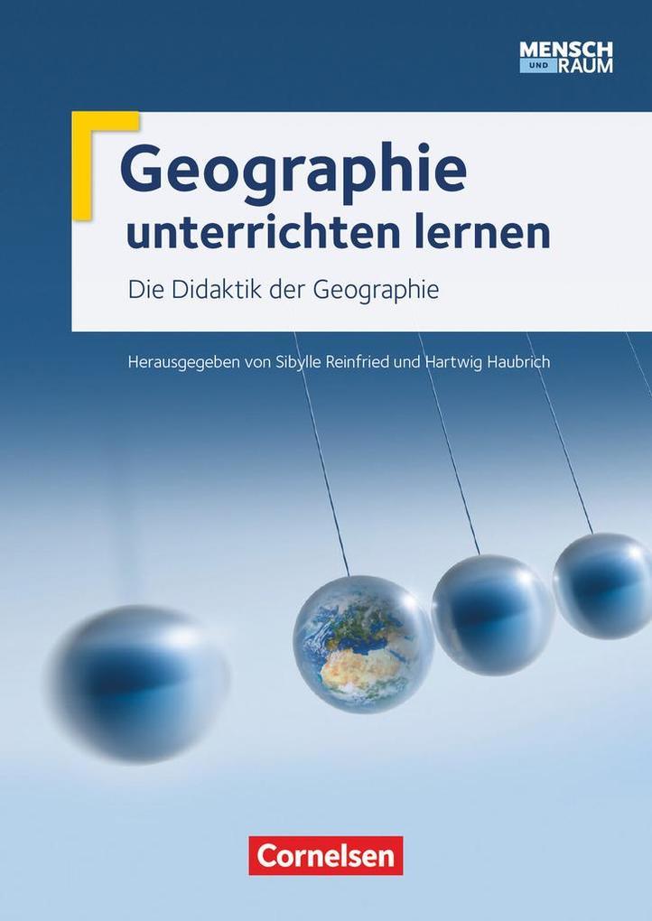 Mensch und Raum: Zu allen Bänden - Geographie unterrichten lernen als Buch (kartoniert)