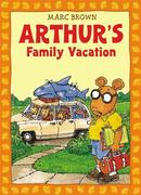 Arthur's Family Vacation: An Arthur Adventure [With *]