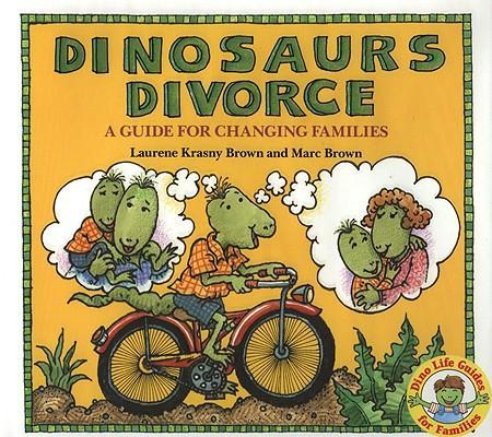 Dinosaurs Divorce!: A Guide for Changing Families als Buch