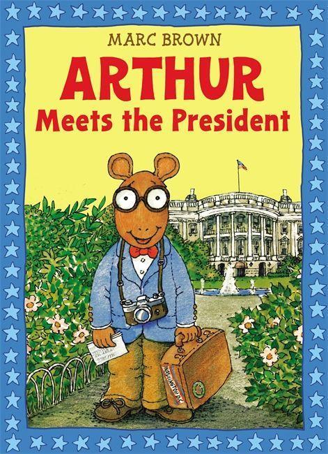 Arthur Meets the President [With Sticker(s)] als Taschenbuch
