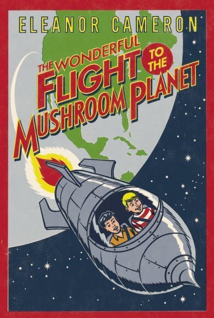 The Wonderful Flight to the Mushroom Planet als Taschenbuch