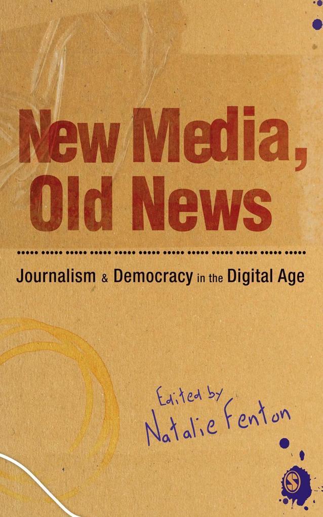 New Media, Old News als eBook Download von