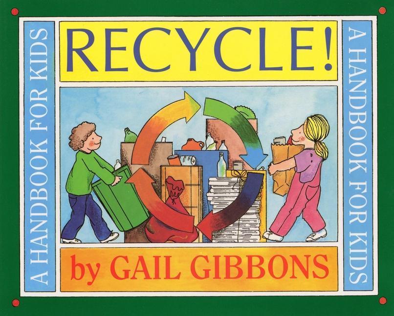 Recycle!: A Handbook for Kids als Taschenbuch