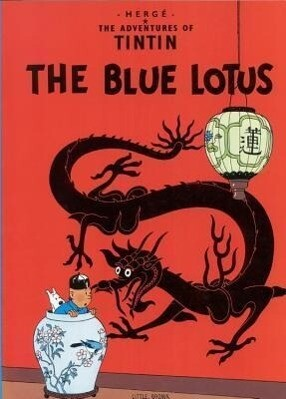 The Adventures of Tintin: The Blue Lotus als Taschenbuch