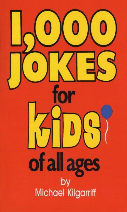 1,000 Jokes for Kids of All Ages als Taschenbuch