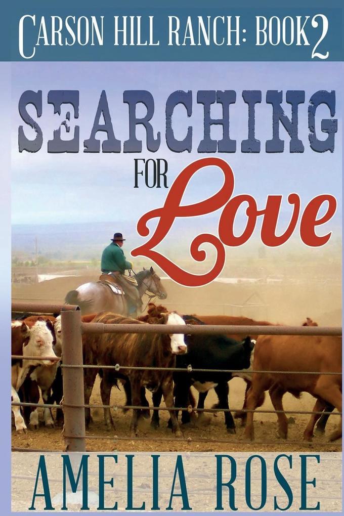 Searching for Love als Taschenbuch von Amelia Rose