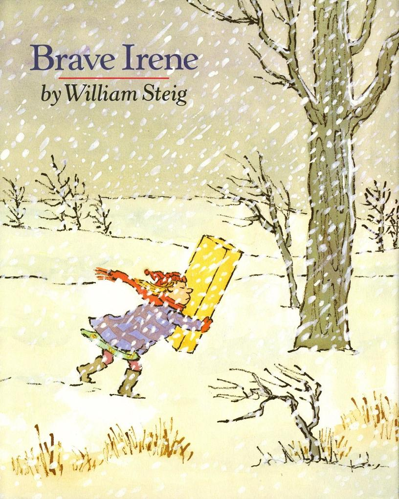 Brave Irene: A Picture Book als Buch