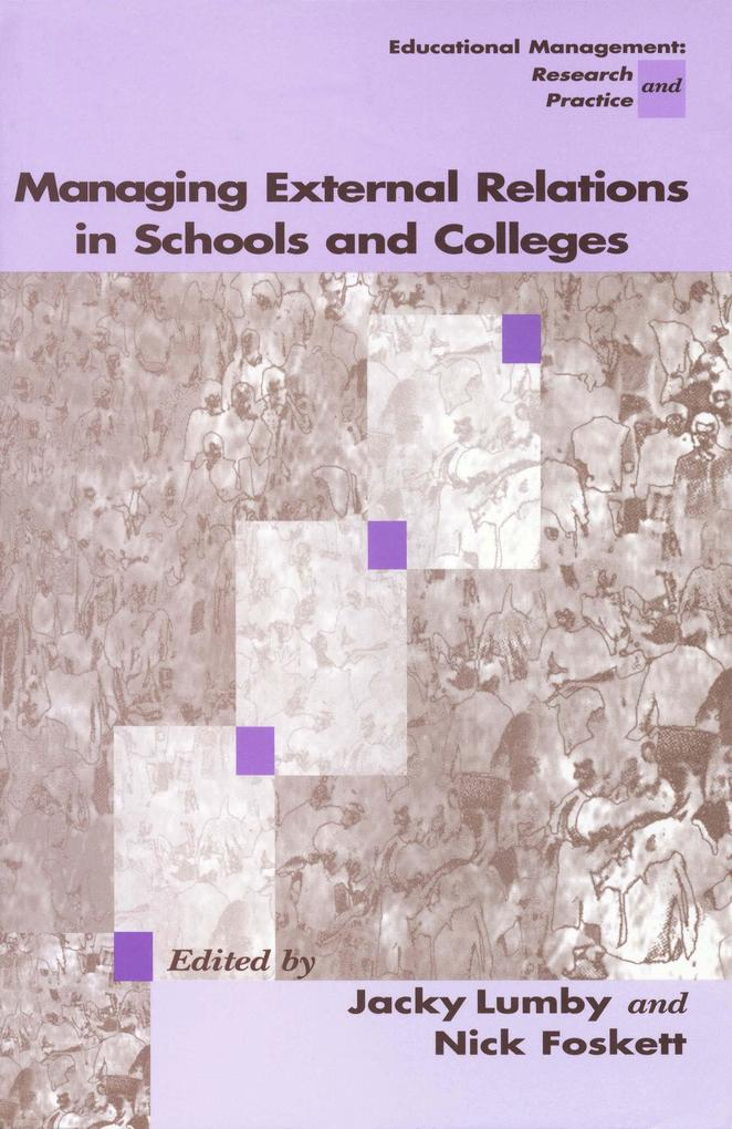 Managing External Relations in Schools and Coll...