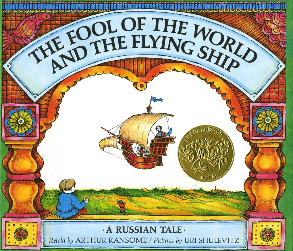 The Fool of the World and the Flying Ship: A Russian Tale als Buch