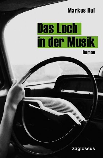 Das Loch in der Musik als Buch von Markus Ruf