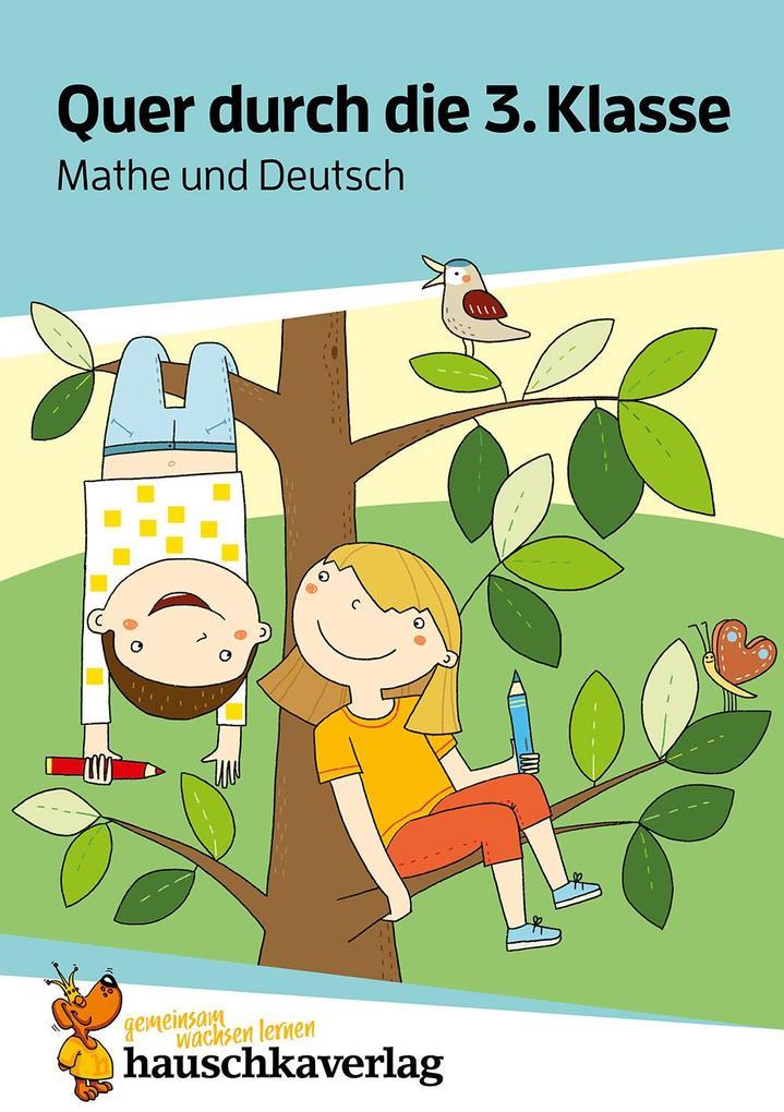 Quer durch die 3. Klasse, Mathe und Deutsch - Übungsblock als Buch