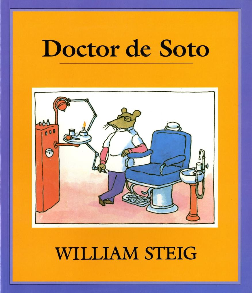 Doctor de Soto, Spanish Edtiton: Spanish Paperback Edition of Doctor de Soto als Taschenbuch