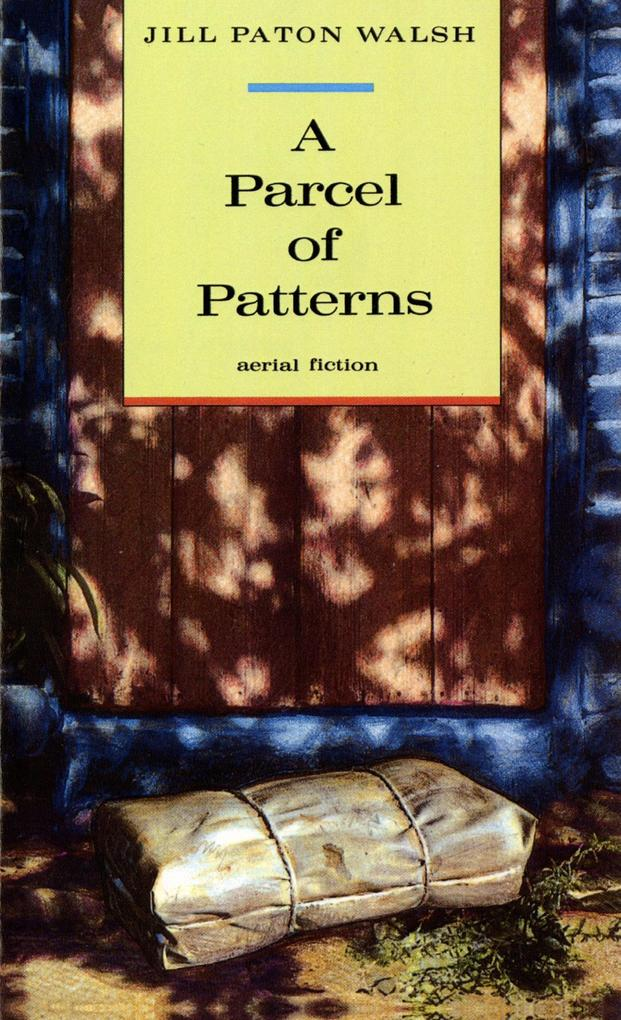 A Parcel of Patterns: Aerial Fiction als Taschenbuch