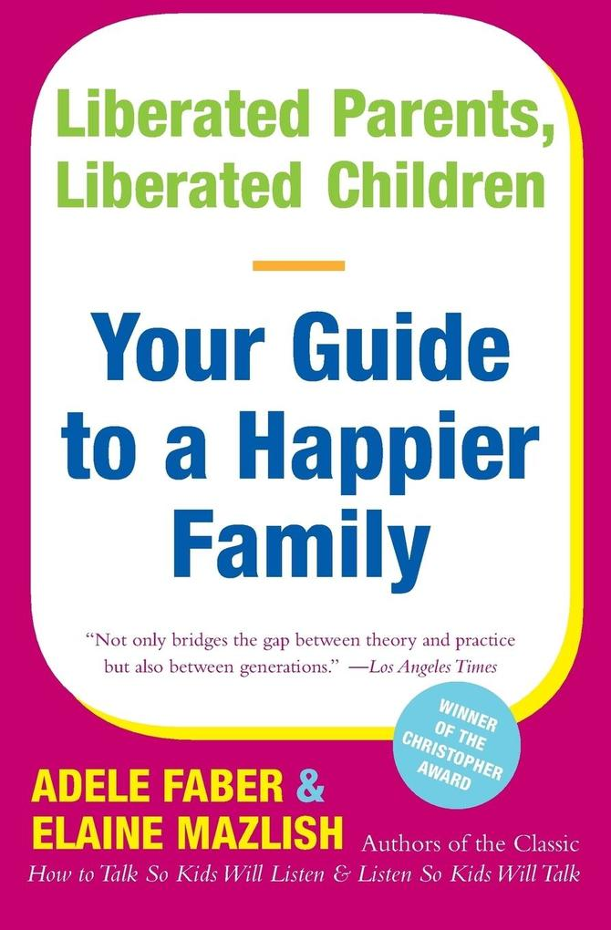 Liberated Parents, Liberated Children als Buch