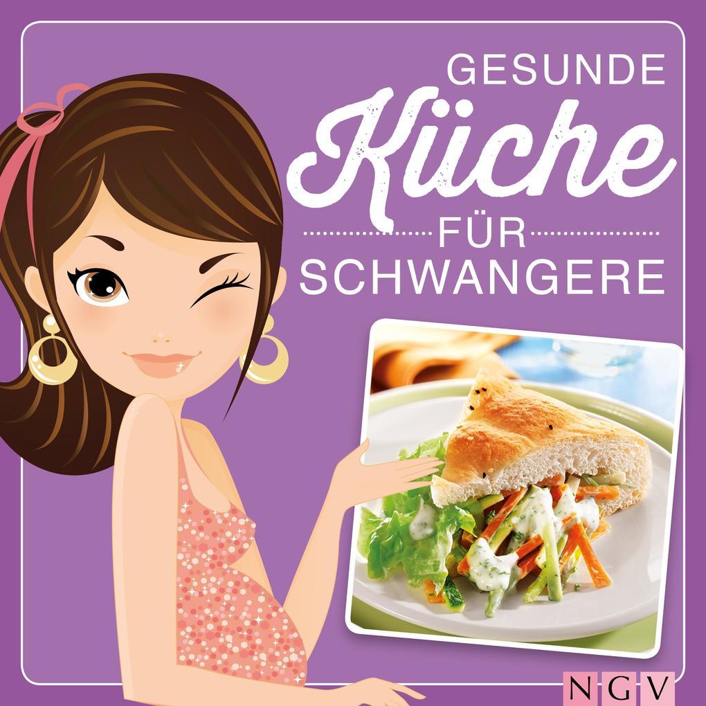 Gesunde Küche für Schwangere als eBook Download...