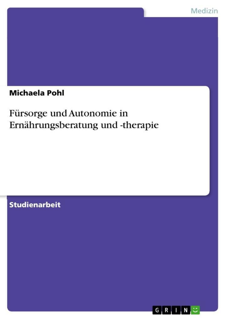 Fürsorge und Autonomie in Ernährungsberatung un...