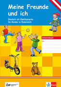 Meine Freunde und ich. Deutsch als Zweitsprache für Kinder in Österreich. Arbeitsbuch + Audio-CD