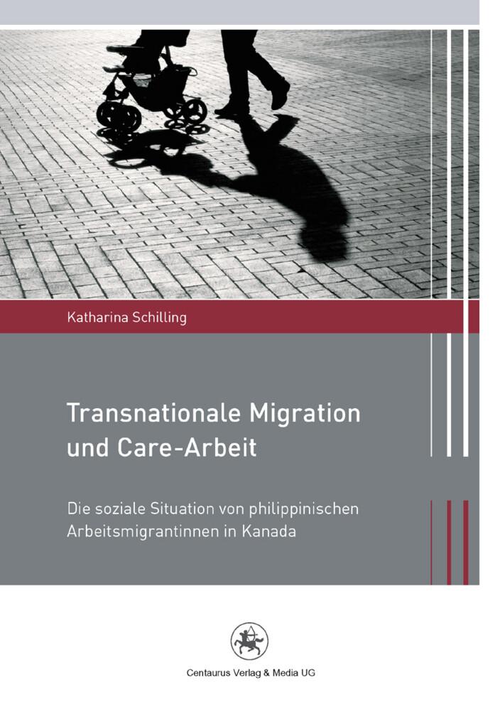 Transnationale Migration und Care-Arbeit als Bu...