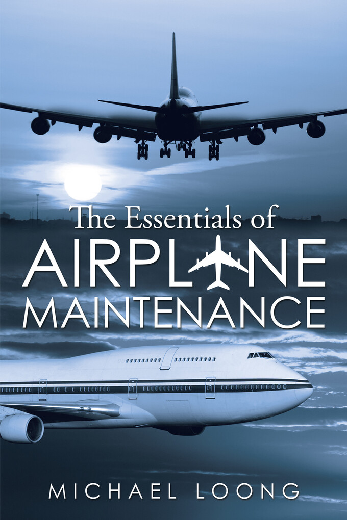 The Essentials of Airplane Maintenance als eBoo...